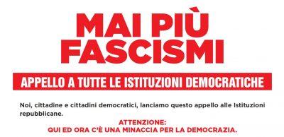Mai Più Fascismi – Appello alle Istituzioni Democratiche