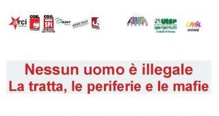 Nessun uomo è illegale. La tratta, le periferie, le mafie – 30 agosto a Venezia