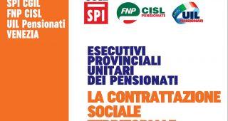 La contrattazione sociale territoriale, le proposte unitarie dei sindacati dei pensionati a Venezia, 22 febbraio a Mestre